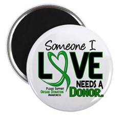 "Needs A Donor 2 ORGAN DONATION 2.25"" Magnet (100 p"