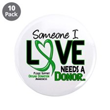 "Needs A Donor 2 ORGAN DONATION 3.5"" Button (10 pac"