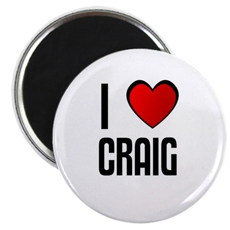 I LOVE CRAIG Magnet