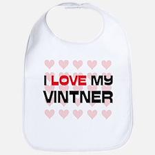 I Love My Vintner Bib
