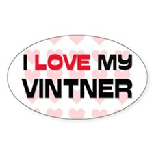 I Love My Vintner Oval Decal