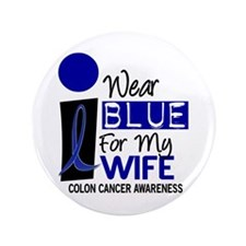 """I Wear Blue For My Wife 9 CC 3.5"""" Button"""