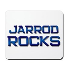 jarrod rocks Mousepad