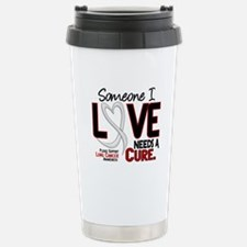 Needs A Cure 2 LUNG CANCER Travel Mug