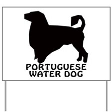 Portuguese Water Dog Yard Sign