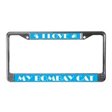 I Love My Bombay Cat License Plate Frame
