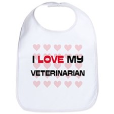 I Love My Veterinarian Bib