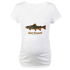 Got Trout? Shirt