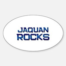 jaquan rocks Oval Decal