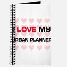 I Love My Urban Planner Journal
