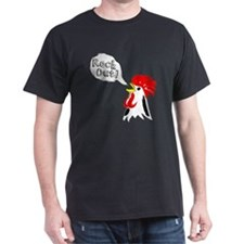 Rock Out Cock Out! T-Shirt