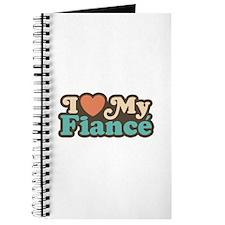 I Love My Fiance Journal