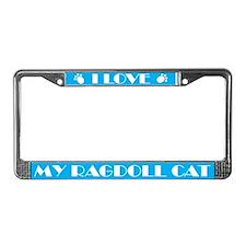 I Love My Ragdoll Cat License Frame