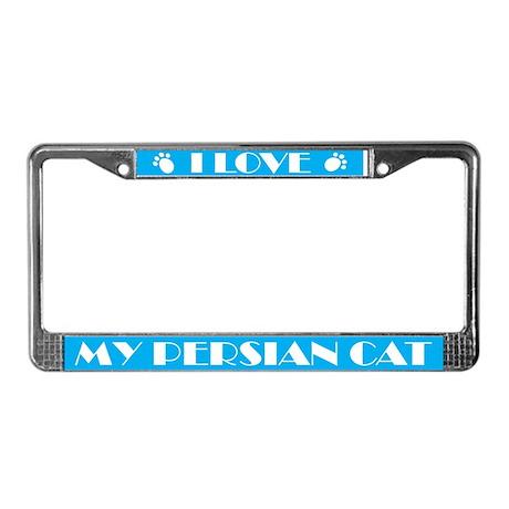 I Love My Persian Cat License Frame