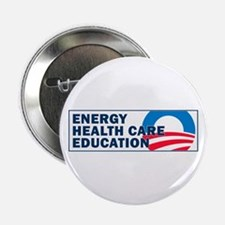 "ENERGY, HEALTH CARE, EDUCATION - 2.25"" Button"