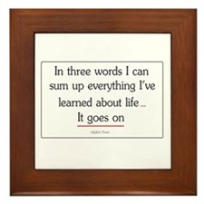 Life Goes On Framed Tile