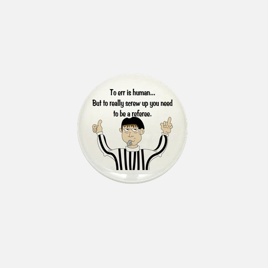 To Err is Human... Mini Button