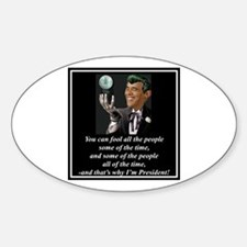 """Obama's Secret"" Oval Decal"