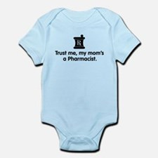 Trust Me My Mom's a Pharmacist Infant Bodysuit