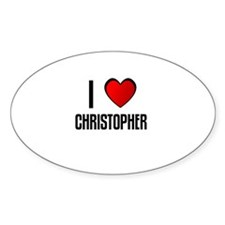 I LOVE CHRISTOPHER Oval Decal