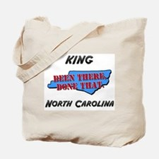 king north carolina - been there, done that Tote B