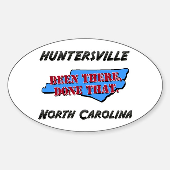huntersville north carolina - been there, done tha