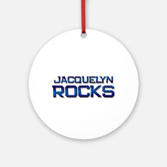 jacquelyn rocks Ornament (Round)