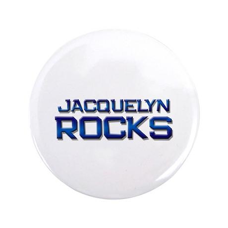 "jacquelyn rocks 3.5"" Button"