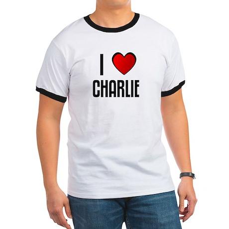 I LOVE CHARLIE Ringer T