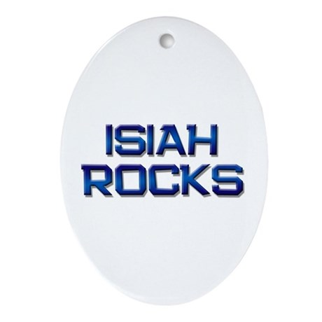 isiah rocks Oval Ornament