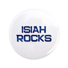 """isiah rocks 3.5"""" Button"""