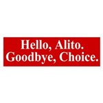 Alito Goodbye Choice (bumper sticker)