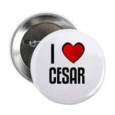 """I LOVE CESAR 2.25"""" Button (100 pack)"""