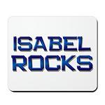 isabel rocks Mousepad