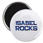 isabel rocks Magnet