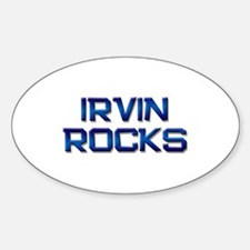 irvin rocks Oval Decal