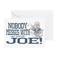 Nobody Messes with Joe Greeting Card