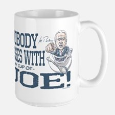 Nobody Messes with Joe Large Mug