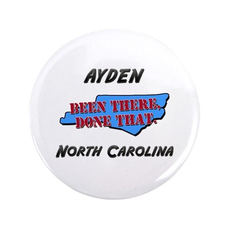 ayden north carolina - been there, done that 3.5""