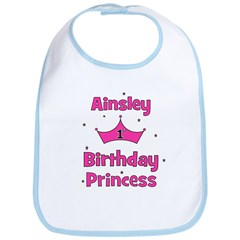 1st Birthday Princess Ainsley Bib