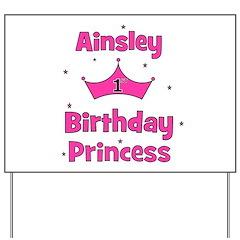 1st Birthday Princess Ainsley Yard Sign