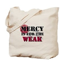 Mercy is for weak Vball Tote Bag