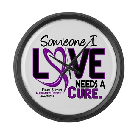 Needs A Cure 2 ALZHEIMERS Large Wall Clock