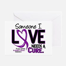 Needs A Cure 2 ALZHEIMERS Greeting Card