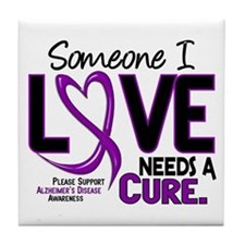 Needs A Cure 2 ALZHEIMERS Tile Coaster