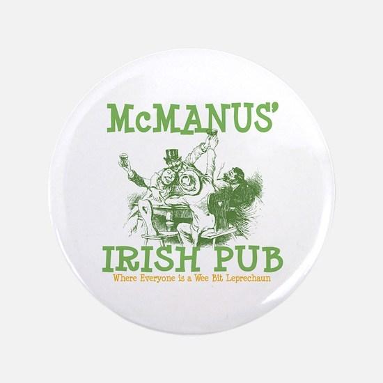 "McManus' Irish Pub Personalized 3.5"" Button"