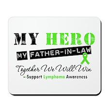 LymphomaHeroFather-in-Law Mousepad