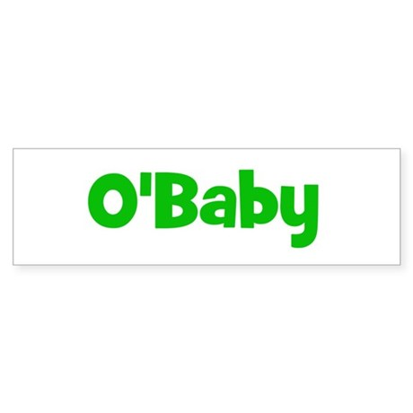 O'Baby - St. Patrick's Day Bumper Sticker
