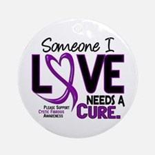 Needs A Cure 2 CYSTIC FIBROSIS Ornament (Round)