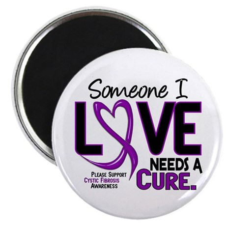 """Needs A Cure 2 CYSTIC FIBROSIS 2.25"""" Magnet (100 p"""